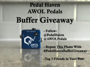 pedal haven buffer giveaway awol pedals