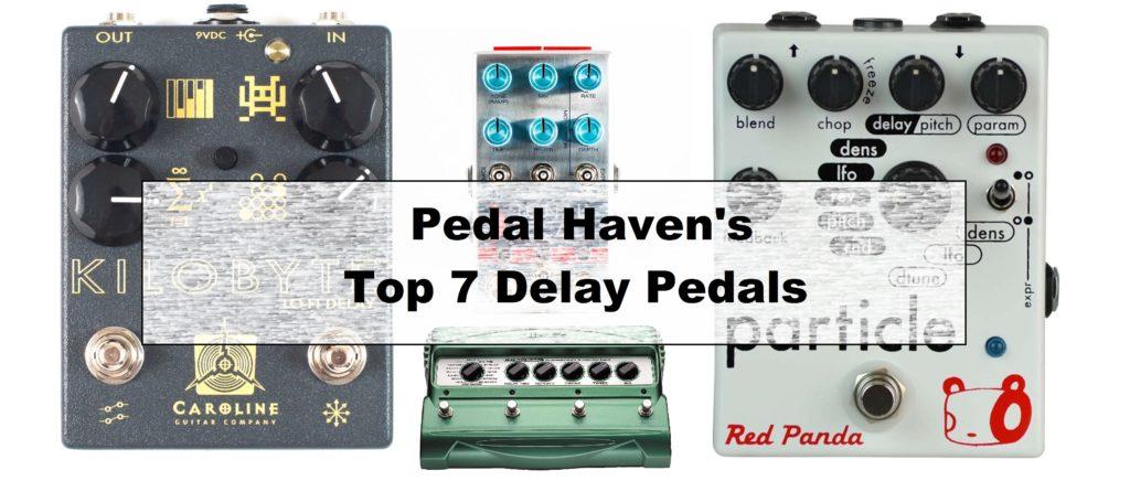 7 best delay pedal options pedal haven. Black Bedroom Furniture Sets. Home Design Ideas