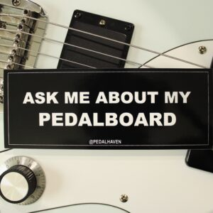 """""""Ask me about my pedalboard"""" sticker"""