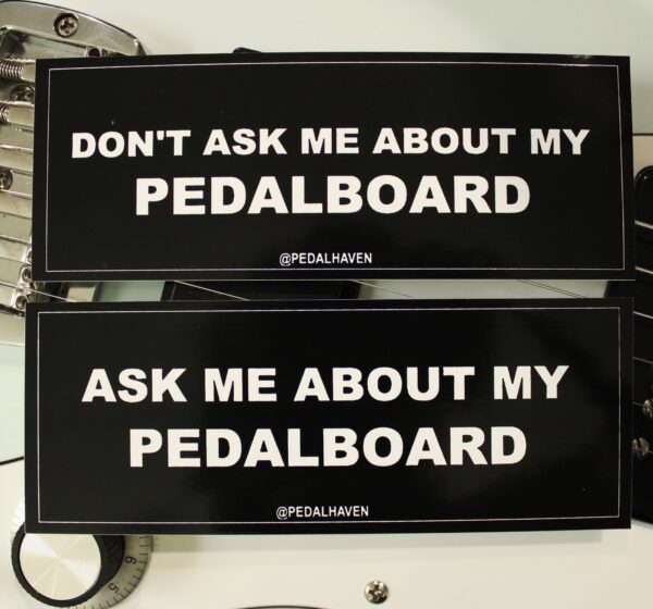 """""""ask me about my pedalboard"""" and """"don't ask me about my pedalboard"""" sticker pack"""