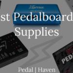 best pedalboard power supplies