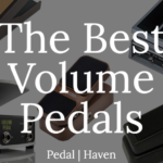 the best volume pedals